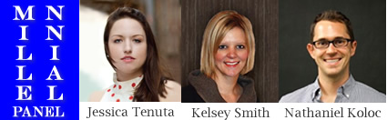 Millennial Panel - Jessica Tenuta, Kelsey Smith, and Nathaniel Koloc