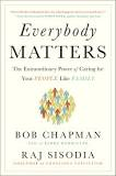 Everybody Matters by Bob Chapman and Raj Sisodia